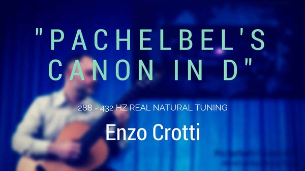pachelbel s canon in d integral 432 hz classical guitar music. Black Bedroom Furniture Sets. Home Design Ideas